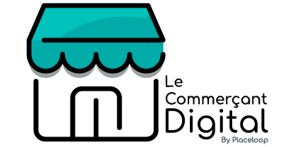 Le Commerçant Digital by Placeloop