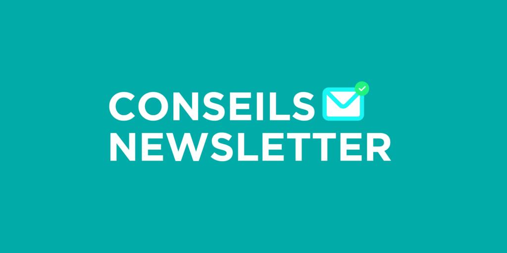 Comment réussir à bien construire une newsletter ?