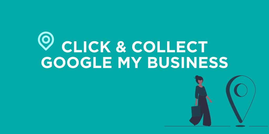 Le click & collect est disponible sur Google My Business !