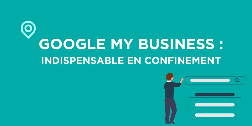 Mettre à jour sa page Google My Business pendant le confinement