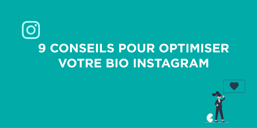 Comment bien optimiser sa biographique Instagram ?