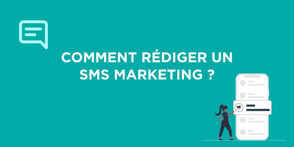 Comment rédiger un SMS Marketing ?